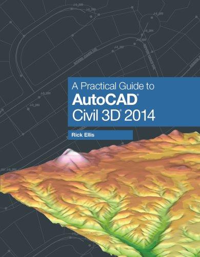 A Practical Guide to AutoCAD Civil 3D 2014