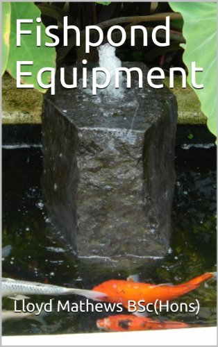 Fishpond Equipment (Practical Fishponds Book 3) (English Edition)