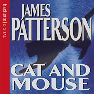 Cat and Mouse     Alex Cross, Book 4              By:                                                                                                                                 James Patterson                               Narrated by:                                                                                                                                 Anthony Heald,                                                                                        Keith David                      Length: 5 hrs and 49 mins     16 ratings     Overall 4.3