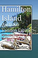 Hamilton Island, Australia Vacation Capital