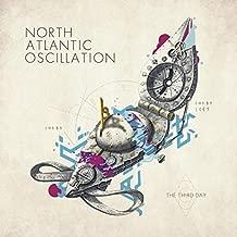 Third Day by NORTH ATLANTIC OSCILLATION