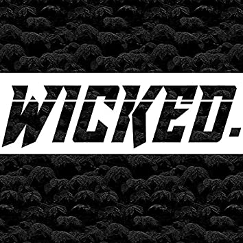 WICKED.
