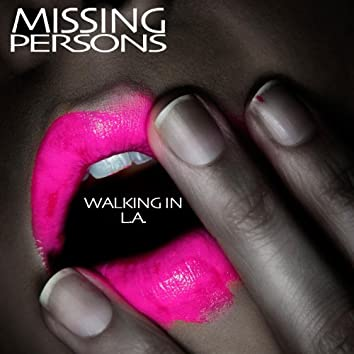 Walking In L.A. (Re-Recorded / Remastered)