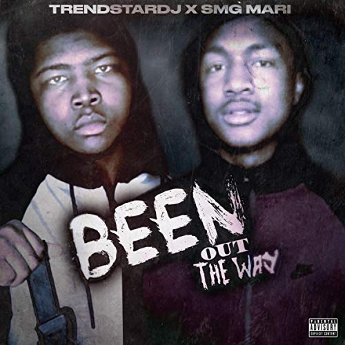 Been Out the Way (feat. Smg Mari) [Explicit]