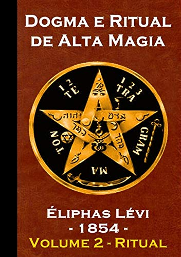 Livro Dogma E Ritual De Alta Magia - Volume 2 - Ritual - Éliphas Lévi