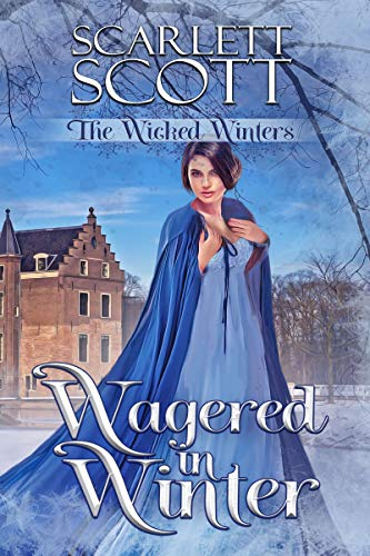 Wagered in Winter (The Wicked Winters Book 5)
