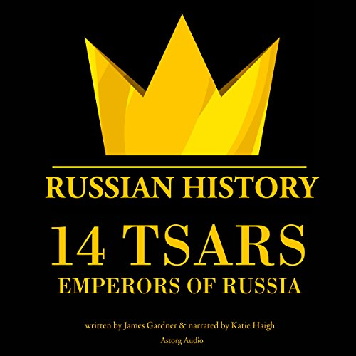14 Tsars, Emperors of Russia audiobook cover art