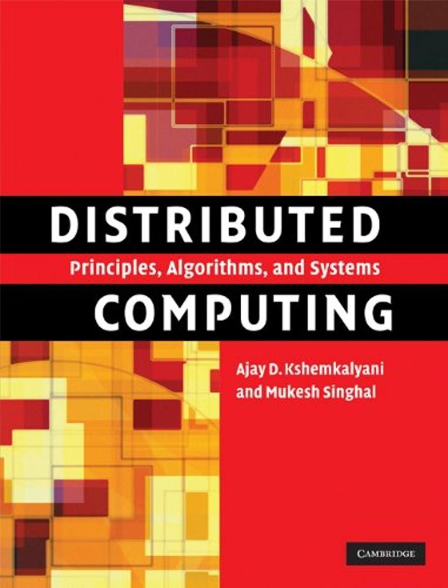 宇宙のもつれ賞Distributed Computing: Principles, Algorithms, and Systems (English Edition)