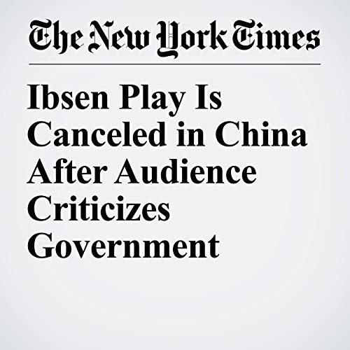 Ibsen Play Is Canceled in China After Audience Criticizes Government copertina