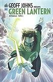 Geoff Johns présente Green Lantern - L'intégrale Tome 1