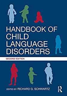 Handbook of Child Language Disorders: 2nd Edition