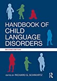 Handbook of Child Language Disorders: 2nd Edition (English E