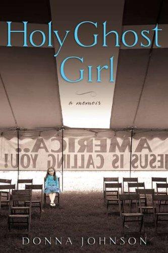 Image of Holy Ghost Girl: A Memoir