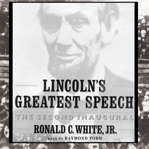 Lincoln's Greatest Speech audiobook cover art