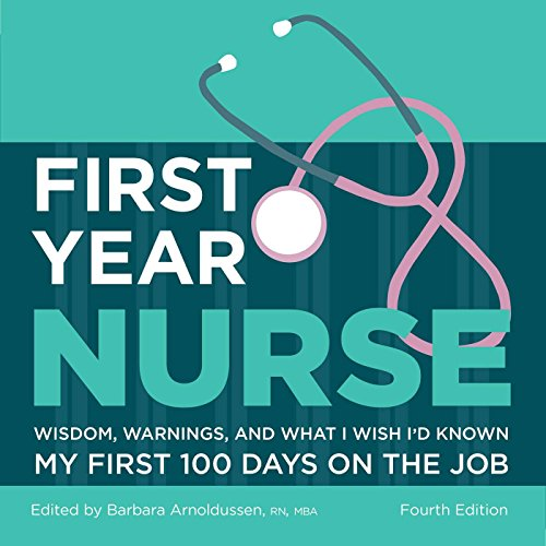 First-Year-Nurse-Wisdom-Warnings-and-What-I-Wish-Id-Known-My-First-100-Days-on-the-Job-Kaplan-Test-Prep4th-ed-Edition-Kindle-Edition