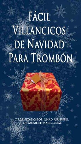Facil Villancicos de Navidad Para Trombon (Spanish Edition)