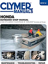 Honda Outboard Shop Manual: 2-130 HP A-Series Four-Stroke 1976-2007 (Includes Jet Drives) (Clymer Manuals)