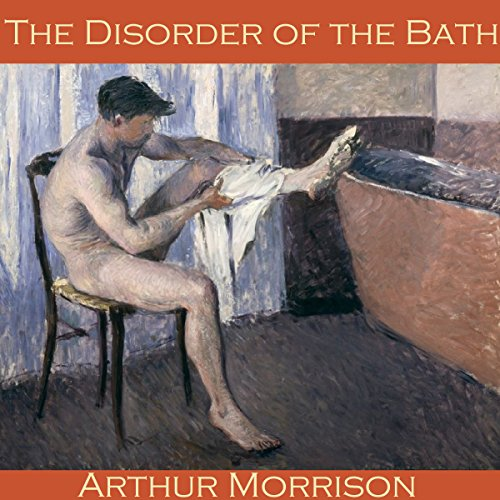 The Disorder of the Bath audiobook cover art
