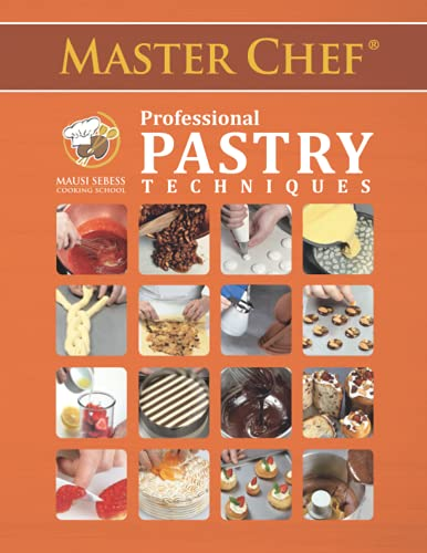 Master Chef Professional Pastry Techniques