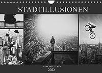 Stadtillusionen (Wandkalender 2022 DIN A4 quer): Illusionen, Wuensche und Tagtraeume im Bild (Monatskalender, 14 Seiten )