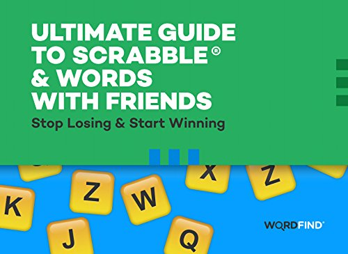 Ultimate Guide to Scrabble & Words With Friends: Stop Losing & Start Winning (English Edition) eBook: Shimoda, Dave: Amazon.es: Tienda Kindle