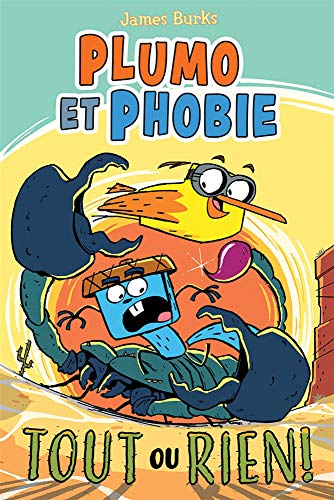 Plumo Et Phobie: N°6 - Tout Ou Rien!