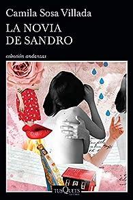 La novia de Sandro par Camila Sosa Villada