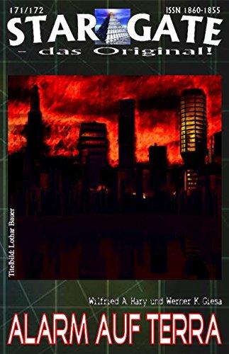 """STAR GATE 171-172: Alarm auf Terra : """"Die Zukunft der Erde –..."""