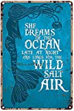 Mermaid Metal Tin Sign,She Dreams Of The Ocean Late At Night And Longs For The Wild Salt Air,Bar Retro Sign Home Kitchen Living Room Decoration Gift Metal Posters For Room Aesthetic 8X12 Inch