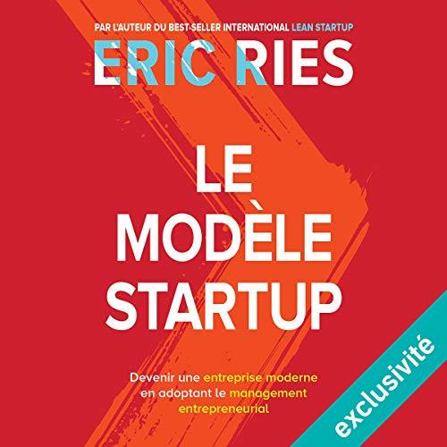 Couverture de Le modèle startup