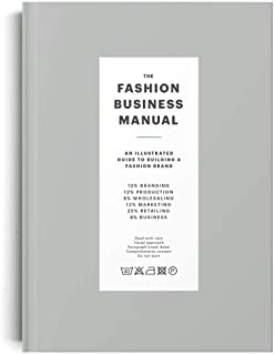 The Fashion Business Manual: An Illustrated Guide to Building a Fashion Brand