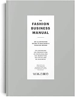 The The Fashion Business Manual: An Illustrated Guide to Building a Fashion Brand