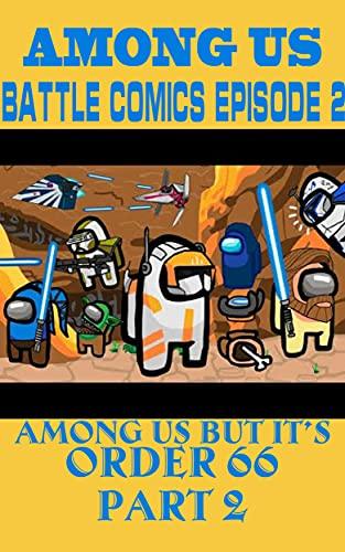 The Battle Of All Stars : Among us battle comics Episode 2 (English Edition)