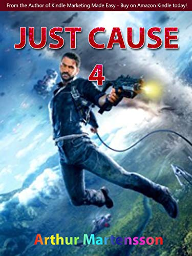 Just Cause 4 Game Guide (English Edition)
