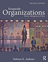Nonprofit Organizations: Theory, Management, Policy by Helmut K. Anheier(2014-05-17)