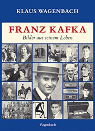 Franz Kafka. Bilder aus seinem Leben: Veränderte und erweiterte Ausgabe mit vielen Photographien und Dokumenten (Sachbuch)
