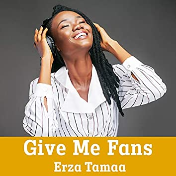 Give Me Fans