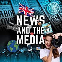 News and the Media (Topics Today)