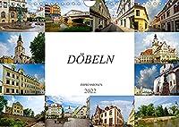 Doebeln Impressionen (Wandkalender 2022 DIN A4 quer): Auf Erkundung in der grossen Kreisstadt Doebeln (Monatskalender, 14 Seiten )