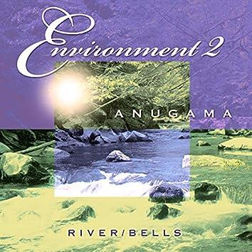 Environment 2 (River & Bells)