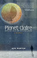 Planet Claire: Suite for Cello and Sad-Eyed Lovers