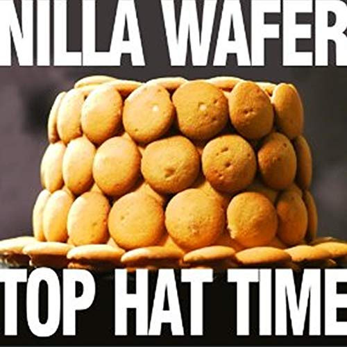 Nilla Wafer Top Hat Time (Acoustic)