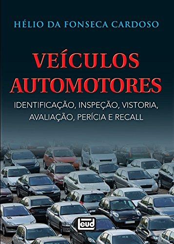 Veículos Automotores: Identificação, Inspeção, Vistoria, Avaliação, Perícia e Recall