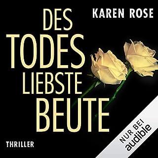 Des Todes liebste Beute                   Autor:                                                                                                                                 Karen Rose                               Sprecher:                                                                                                                                 Gabriele Blum                      Spieldauer: 17 Std. und 6 Min.     283 Bewertungen     Gesamt 4,2