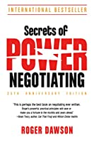 Secrets of Power Negotiating: 25th Anniversary Edition