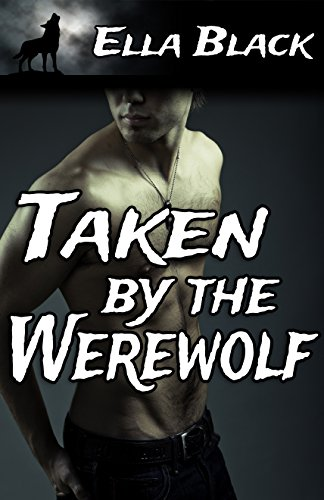 Taken by the Werewolf (English Edition)