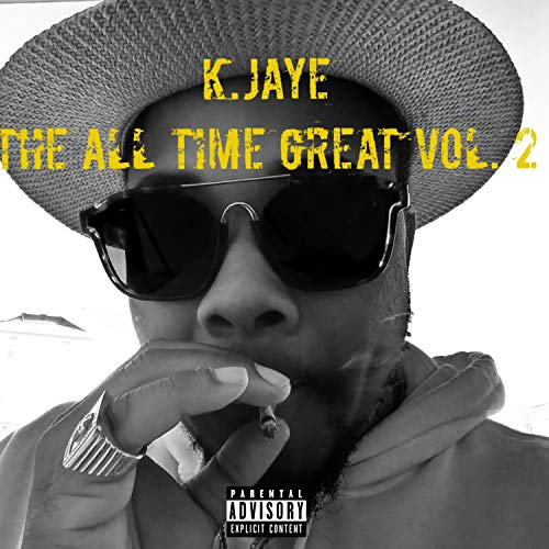 The All Time Great, Vol. 2 [Explicit]