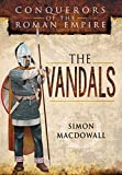 The Vandals: Conquerors of the Roman Empire (Battleground I)