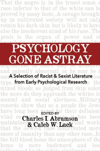 Psychology Gone Astray: A Selection of Racist & Sexist Literature from Early Psychological Research