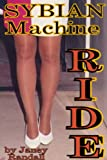 Sybian Machine Ride (XXX ADULT Short Stories)